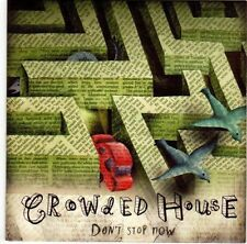 (EL67) Crowded House, Don't Stop Now - 2007 DJ CD