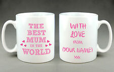 PERSONALISED BEST MUM IN THE WORLD MUG CUP - MOTHER'S DAY BIRTHDAY GIFT COFFEE