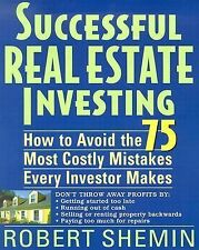 Successful Real Estate Investing : How to Avoid the 75 Most Costly Mistakes...