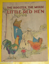 The Rooster, Mouse & Little Red Hen 1937 Children's Book Great Illus Nice SEE!