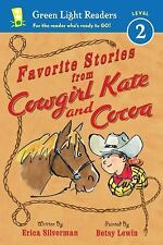 Favorite Stories from Cowgirl Kate and Cocoa Green Light Readers Level 2