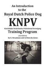 Introduction to the Royal Dutch Police Dog KNPV Training Program