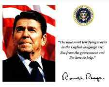 RONALD REAGAN GOVERNMENT HELP QUOTE FACSIMILE AUTOGRAPH - 8X10 PHOTO (PQ-013)