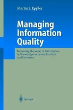 Managing Information Quality: Increasing the Value of Information in K-ExLibrary