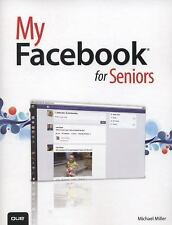 My...: My Facebook for Seniors by Michael Miller (2013, Paperback)