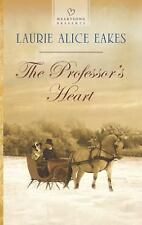 NEW - The Professor's Heart (Heartsong Presents) by Eakes, Laurie Alice