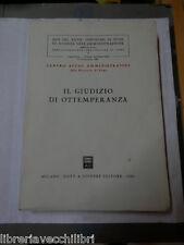 IL GIUDIZIO DI OTTEMPERANZA Giuffre Centro Studi Amministrativi 1983 diritto di