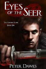 Eyes of the Seer: Book One of The Vampire Flynn Trilogy