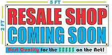 RESALE SHOP COMING SOON Banner Sign NEW Larger Size Best Quality for the $$$