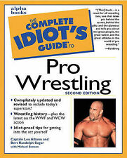 The Complete Idiot's Guide to Pro Wrestling,VERYGOOD B