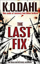 The Last Fix,K.O. Dahl,New Book mon0000052822