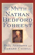 The American Crisis Series Books on the Civil War Era: The Myth of Nathan Bed...