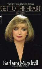 Get to the Heart : My Story by George Vecsey and Barbara Mandrell (1991,...
