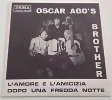 OSCAR AGO'S BROTHER  MONSTER RARE !  italian beat prog in great conditions !!