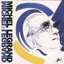 Michel Legrand By Michel Legrand 2005 by Michel Legrand *Ex-library*