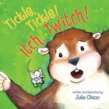 Tickle, Tickle! Itch, Twitch! by Julie Olson (2014, Paperback)