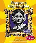 Florence Nightingale (First Biographies - Reformers and Civil Rights H-ExLibrary