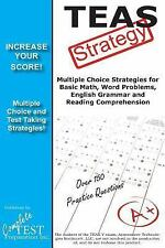 TEAS V Strategy: Winning Multiple Choice Strategies for the Test of Essential Ac