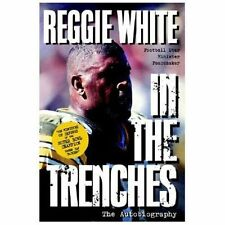 In the Trenches : The Autobiography by Reggie White (1997, Paperback, Revised)