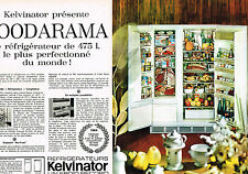 PUBLICITE ADVERTISING 054  1964  KELVINATOR   ( 2 pages)  réfrigérateur 475 l