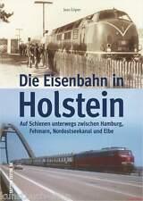 Fachbuch Die Eisenbahn in Holstein, tolles Buch mit vielen Bildern, NEU