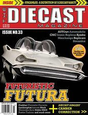 Issue 33 - The Diecast Magazine - North America