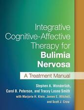 Integrative Cognitive-Affective Therapy for Bulimia Nervosa : A Treatment...
