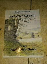 Legends of the Yorkshire Dales by Colin Speakman