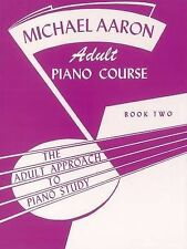Michael Aaron Adult Piano Course: Book  2. Sheet Music