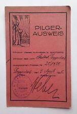Pilger-Ausweis nach Rom , ausgestellt vom Stadtrat  Deggendorf 04.1925