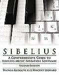 Sibelius: A Comprehensive Guide to Sibelius Music Notation Software (Second Edit