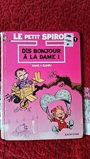 Le Petit Spirou - Tome 1 - Dis bonjour à la dame!