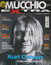 MUCCHIO EXTRA 13 2004 Kurt Cobain Neil Young Hugo Race Joy Division Jannacci