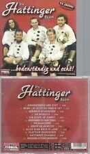 CD--DIE HATTINGER BUAM -- -- BODENSTAENDIG UND ECHT
