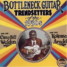 Kokomo Arnold, Casey - Bottleneck Guitar-Trendsetters of the 1930s [New CD]