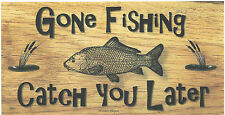 "Wooden plaques handmade signs gifts"" Gone Fishing"" Angler Fisherman Fishing"