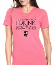 """Game of Thrones """"I Drink And I know Things""""  Womens T-Shirt Jr. Size"""