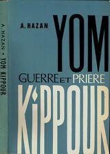 Yom Kippour guerre et priere