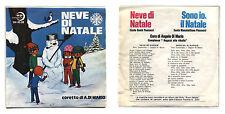 """Disco 45 giri NEVE DI NATALE Coro di Angelo Di Mario  7"""" Pino Tombolato Paoline"""