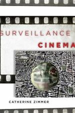 NEW - Surveillance Cinema (Postmillennial Pop) by Zimmer, Catherine