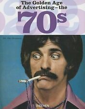 The Golden Age of Advertising - The 70s (2006, Hardcover, 25th) *SHIPS FREE