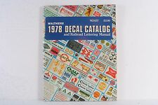 Walthers 1978 Decal Catalog and Railroad Lettering Manual