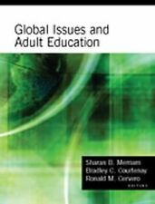 Global Issues and Adult Education: Perspectives from Latin America, Southern Afr