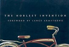 The Noblest Invention: An Illustrated History of the Bicycle-ExLibrary