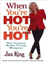 ‎JAN KING __ QUANDO VOI'RE CALDO __ MENOPAUSA _ __ SPEDIZIONE POSTALE GRATIS UK