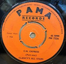 "CLANCY'S ALL STARS CN EXPRESS / PART TWO OG UK PAMA RECORDS 7"" PM 722 CLIP!"