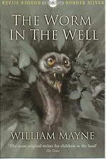William Mayne The Worm in the Well (Hodder silver series) Very Good Book
