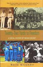 Twenty-two Yards to Freedom: A Social History of Indian Cricket-ExLibrary