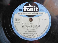 Peggy Lee - Autumn in Rome / Johnny Guitar - 78 giri