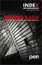 Beyond Bars: 50 Years of the PEN Writers in Prison Committee  2010 volume 39 no